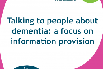 Dementia Engagement - Information Provision