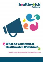 What do you think of Healthwatch Wiltshire front cover